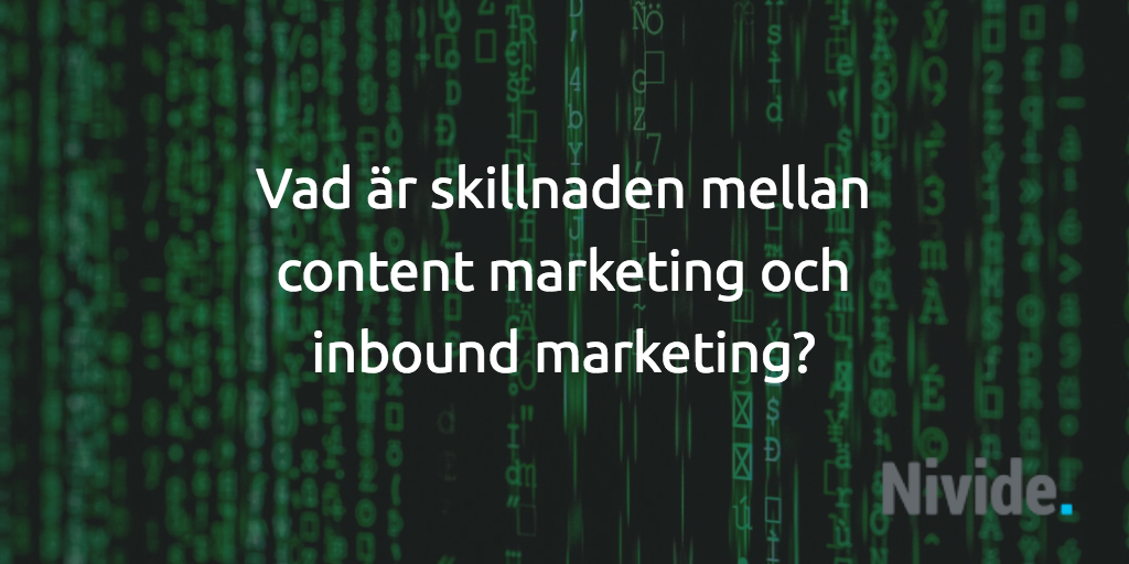 skillnaden mellan content marketing och inbound marketing